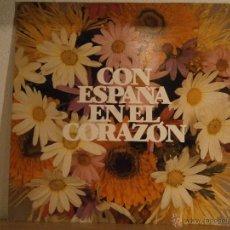 Discos de vinilo: CON ESPAÑA EN EL CORAZÓN. VARIOS ARTISTAS. CECILIA, SERRAT, MOCEDADES, JARCHA, ETC. Lote 45446038