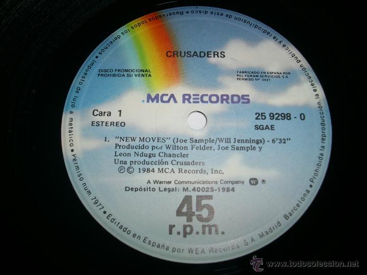 Discos de vinilo: CRUSADERS New moves (1984 MCA RECORDS ESPAÑA) JOE SAMPLE PROMOCIONAL MAXI SINGLE - Foto 4 - 45446519