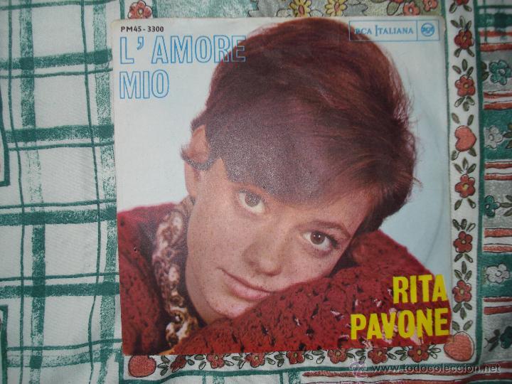 RITA PAVONE , L´AMORE MIO, SAN FRANCISCO . SINGLE EDICION ITALIANA (Música - Discos - Singles Vinilo - Canción Francesa e Italiana)