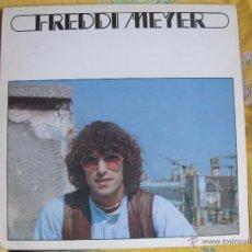Discos de vinilo: LP - FREDDI MEYER - SAME (FRANCE, INTERNATIONAL RECORDS 1979). Lote 45453623