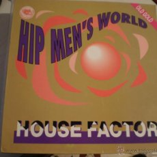 Discos de vinilo: MAXI LP. HIP MEN´S WORLD. HOUSE FACTOR. . Lote 45463332