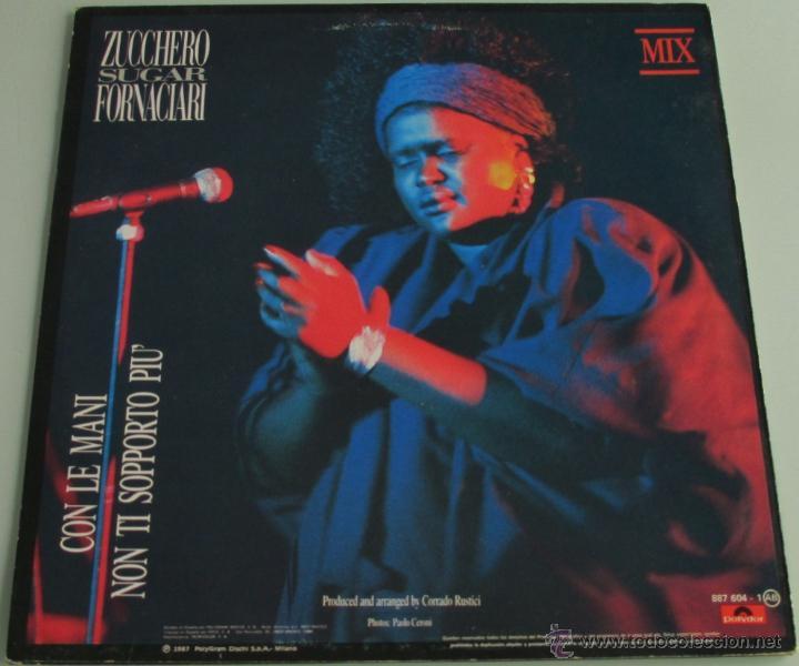 Discos de vinilo: ZUCCHERO SUGAR FORNACIARI - NON TI SOPPORTO PIU + CON LE MANI - MAXI SINGLE - POLYDOR 1988 SPAIN - Foto 3 - 150058870