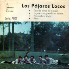 """Discos de vinilo: LOS PÁJAROS LOCOS - EP SINGLE VINILO 7"""" - EDITADO EN ESPAÑA - NO EXISTE EL AMOR + 3 - IBEROFON 1961. Lote 45469673"""