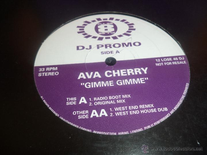 DJ PROMO .- AVA CHERRY .- GIMME GIMME (Música - Discos de Vinilo - Maxi Singles - Música Infantil)