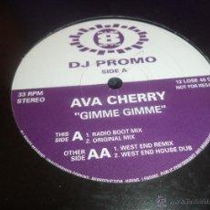 Discos de vinilo: DJ PROMO .- AVA CHERRY .- GIMME GIMME. Lote 45470076