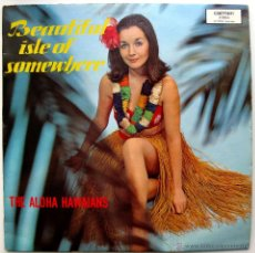 Discos de vinilo: THE ALOHA HAWAIANS - BEAUTIFUL ISLE OF SOMEWHERE - LP CARMEN 196? HOLANDA BPY. Lote 45472087