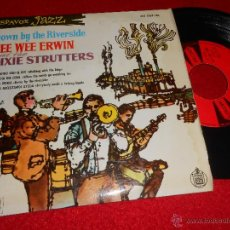 Discos de vinilo: PEE WEE ERWIN & DIXIE STRUTTERS DOWN BY THE RIVERSIDE.WALKING WITH THE KING +2 EP 1960 ESPAÑA SPAIN. Lote 45475621