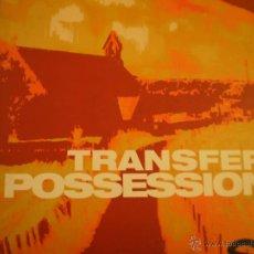 Discos de vinilo: MAXI LP. TRANSFER. PESSESSION. Lote 45479549
