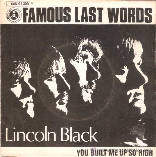 SINGLE LINCOLN BLACK - FAMOUST LAST WORKS EDITADO ESPAÑA ODEON 1970 (Música - Discos - Singles Vinilo - Pop - Rock - Extranjero de los 70)