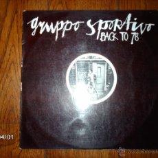 Discos de vinil: GRUPPO SPORTIVO - BACK TO 78 . Lote 45491530