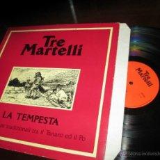 Discos de vinilo: TRE MARTELLI -LA TEMPESTA // EMILIO CAO // _ULTRA RARE PSYCH-FOLK/POPULAR ITALIAN BAND_ORG 1987. Lote 45494823