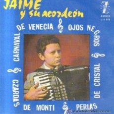 Discos de vinilo: JAIME Y SU ACORDEON / CARNAVAL DE VENECIA / OJOS NEGROS / CZARDAS..EP RF-3510. Lote 45496024