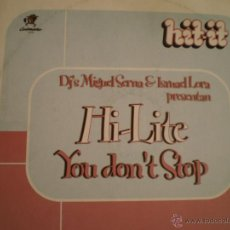 Discos de vinilo: MAXI LP. DJ´S MIGUEL SERRA & ISMAEL LORA. HI-LITE. YOU DON´T STOP. Lote 45496926