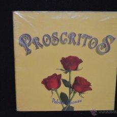 Discos de vinilo: PROSCRITOS - POBRES SUEÑOS - LP. Lote 45497786