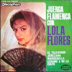 Discos de vinilo: LOLA FLORES - JUERGA FLAMENCA - EP ESPAÑOL. Lote 26465152