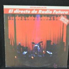 Discos de vinilo: RADIO FUTURA - EL DIRECTO ESCUELA DE CALOR - 2 LP. Lote 147203136