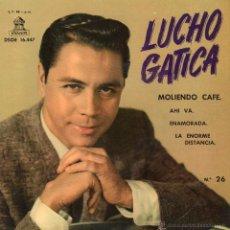 Discos de vinilo: LUCHO GATICA, EP, MOLIENDO CAFÉ + 3, AÑO 1961. Lote 45511566