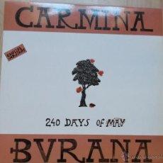 Discos de vinilo: CARMINA BURANA - 240 DAYS OF MAY - VERSION INGLESA -1987. Lote 45515088