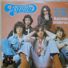 Discos de vinilo: TEQUILA - NECESITO UN TRAGO -BUSCANDO PROBLEMAS -1978- NOVOLA -. Lote 45517047