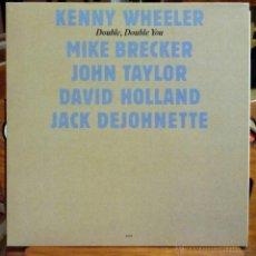 Discos de vinilo: KENNY WHEELER, DOUBLE, DOUBLE YOU (ECM NM 1984) LP ESPAÑA MICHAEL BRECKER JOHN TAYLOR. Lote 45521784