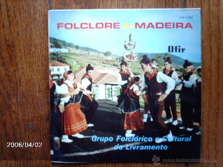 GRUPO FOLCLORICO E CULTURAL DO LIVRAMENTO - FOLCLORE DE MADEIRA - EDICIÓN PORTUGUESA (Música - Discos de Vinilo - EPs - Étnicas y Músicas del Mundo)