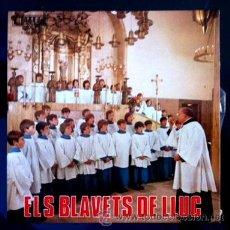 Discos de vinilo: ELS BLAVETS DE LLUC - 1977 - AVE MARÍA, SOR TOMASETA, I BELIEVE, CANCIÓN DE CUNA. Lote 45527319