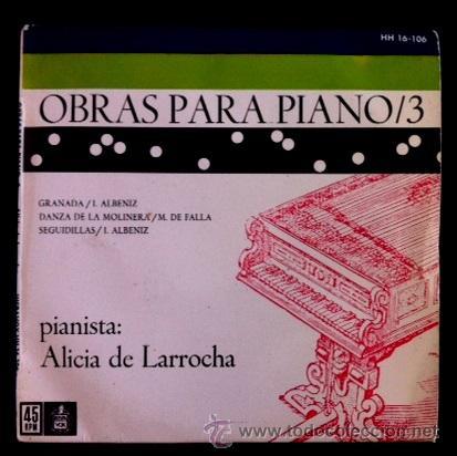 ALICIA DE LARROCHA - OBRAS PARA PIANO /3 - ALBÉNIZ, MANUEL DE FALLA - 1959 (Música - Discos de Vinilo - EPs - Clásica, Ópera, Zarzuela y Marchas)