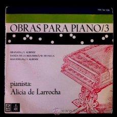 Discos de vinilo: ALICIA DE LARROCHA - OBRAS PARA PIANO /3 - ALBÉNIZ, MANUEL DE FALLA - 1959. Lote 45527376