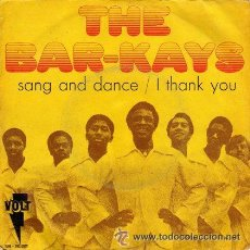 Discos de vinilo: THE BAR-KAYS / SANG AND DANCE / I THANK YOU 1970, RARA 1ª EDIC ORG ESPAÑOL, VOLT RECORDS, EXC. Lote 45535108