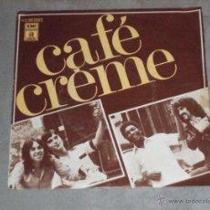 Discos de vinilo: CAFE CREME - CITATIONS ININTERROMPUES - MADE IN SPAIN 1977 - SINGLE. Lote 45537047