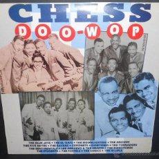 Discos de vinilo: CHESS DOO-WOP (ESPAÑA-1988). Lote 45556265