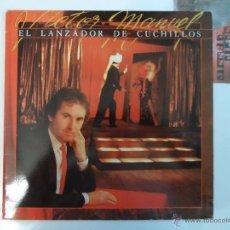 Discos de vinilo: *** VICTOR MANUEL - EL LANZADOR DE CUCHILLOS - LP AÑO 1985. Lote 115272003