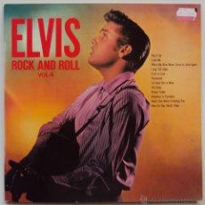 Discos de vinilo: ELVIS PRESLEY: ROCK AND ROLL VOL 4. RCA 1977. NUNCA ESCUCHADO. Lote 45570437