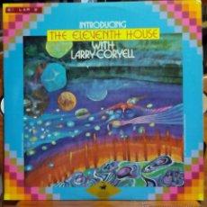 Discos de vinilo: LARRY CORYELL, INTRODUCING THE ELEVENTH HOUSE (HPVX 1977) LP ESPAÑA ALPHONSE MOUZON RANDY BRECKER. Lote 45572349