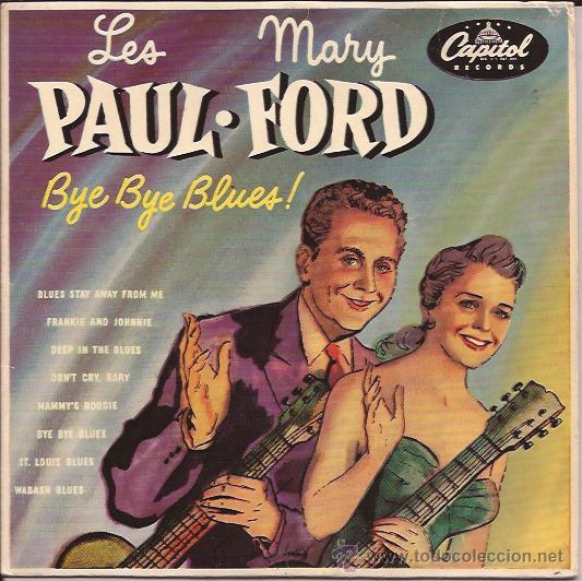 EP-LES PAUL & MARY FORD BYE BYE BLUES-CAPITOL 356-FRANCIA 195?? (Música - Discos de Vinilo - EPs - Rock & Roll)