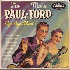Discos de vinilo: EP-LES PAUL & MARY FORD BYE BYE BLUES-CAPITOL 356-FRANCIA 195??. Lote 45579798