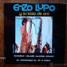 Discos de vinilo: ENZO LUPO Y SU SAXO DE ORO - CHARLY + 3. Lote 45582836