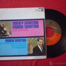 Discos de vinilo: SINGLE(EP)-NANCY SINATRA Y FRANK SINATRA - (SOMETHIN' STUPID / ET MAINTENANT / ...) -1967 - HISPAVOX. Lote 45582846