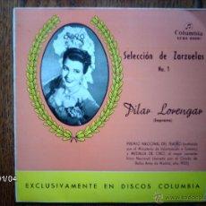 Discos de vinilo: SELECCION DE ZARZUELAS Nº 1 - MANUEL AUSENSI Y PILAR LORENGAR - QUE HA QUERIDO DECIRME + 3. Lote 45583052