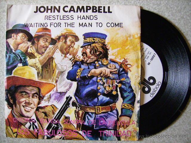 JOHN CAMPBELL.RESTLESS HANDS/WAITING FOR THE MAN TO COME..RARO (Música - Discos - Singles Vinilo - Bandas Sonoras y Actores)
