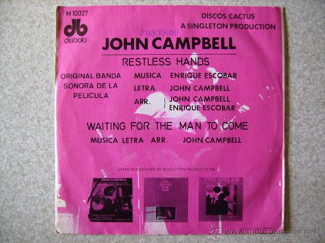 Discos de vinilo: JOHN CAMPBELL.RESTLESS HANDS/WAITING FOR THE MAN TO COME..RARO - Foto 2 - 45586394