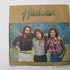 Discos de vinilo: SINGLE HUDSON . Lote 45588199
