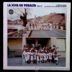 Discos de vinilo: JOTEROS DE PERALTA - LA JOTA DE PERALTA VOL. 2 - CORO INFANTIL JUAN BAUTISTA IRURZUN - 1980. Lote 45588298