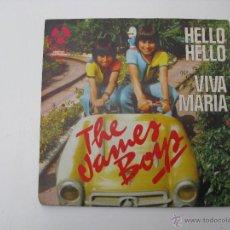 Discos de vinilo: SINGLE THE JAMES BOYS - HELLO HELLO - VIVA MARIA. Lote 45588371