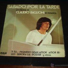 Discos de vinilo: CLAUDIO BAGLIONI LP SABADO POR LA TARDE CANTA EN ESPAÑOL MUY RARO. Lote 45591755
