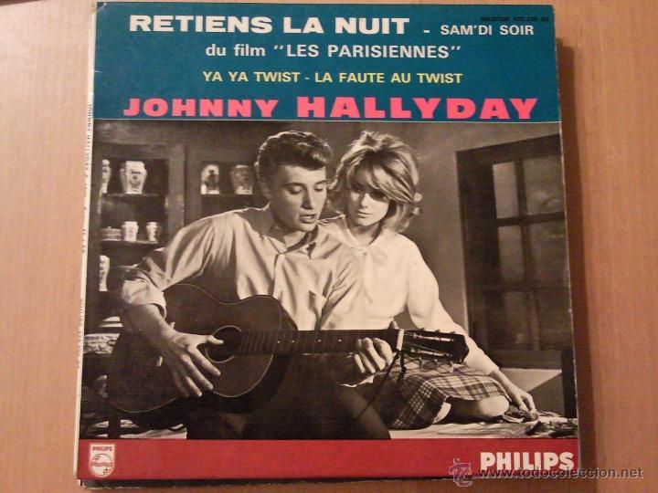 JOHNNY HALLYDAY. RETIENS LA NUIT + 3. EP. PHILIPS EDICION FRANCESA (Música - Discos de Vinilo - EPs - Canción Francesa e Italiana)