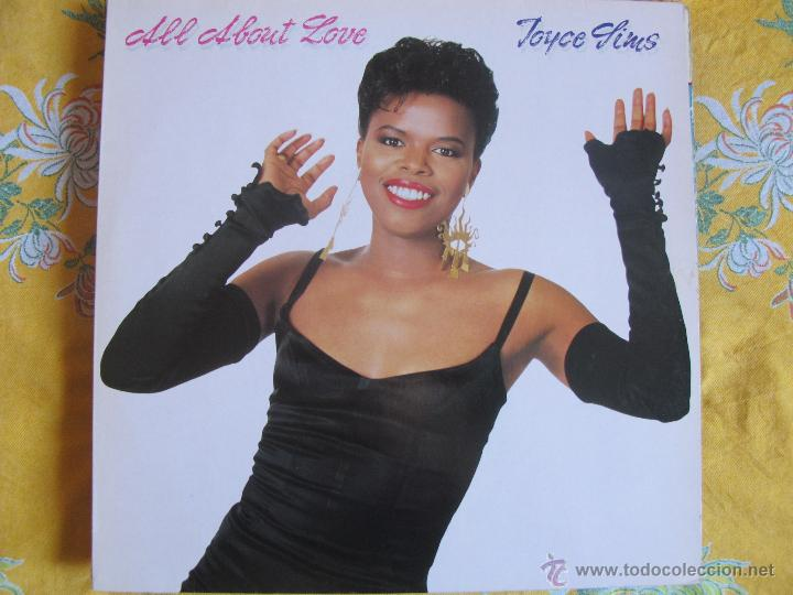 LP - JOYCE SIMS - ALL ABOUT LOVE (HOLLAND, BAG RECORDS 1989) (Música - Discos - LP Vinilo - Funk, Soul y Black Music)