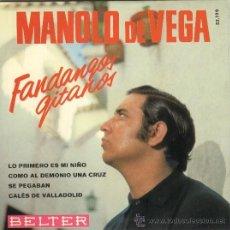 Discos de vinilo: MANOLO DE VEGA EP BELTER 1968 LO PRIMERO ES MI NIÑO / SE PEGABAN + 2 FANDANGOS GITANOS. Lote 45599778