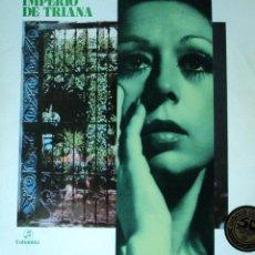 Discos de vinilo: IMPERIO DE TRIANA - ESPAÑOLA Y GADITANA - EDICIÓN DE 1976 DE ESPAÑA. Lote 45607048