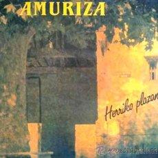 Discos de vinilo: AMURIZA - HERRIKO PLAZAN - LP CON LIBRETO. Lote 27071711